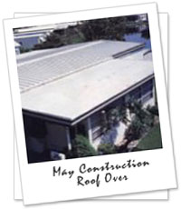 A roof-over adds considerable insulation to your roof, saving you as much as 33% or more of your air conditioning and heating costs as well as making your home more comfortable year round.